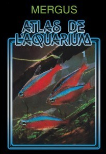 Atlas de l'aquarium d'eau douce (en deux volumes)