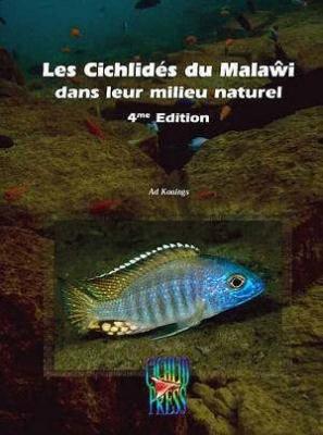 LES CICHLIDES DU MALAWI 4e EDITION