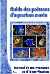 """Guide des poissons d'aquarium marin"""