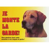Panneau Je monte la garde ! Labrador - L21 x l14.5 cm