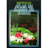 Atlas du bassin de jardin - éditions MERGUS
