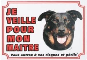 """Panneau chien Beauceron  """"Je veille pour mon maître"""""""