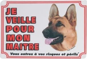 """Panneau chien Berger Allemand  """"Je veille pour mon maître"""""""