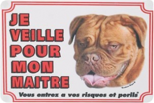 Panneau chien Bordeaux Dog