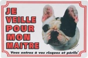 """Panneau chien Bulldog Français """"Je veille pour mon maître"""""""