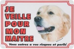 """Panneau chien Golden Retriever """"Je veille pour mon maître"""""""