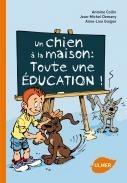 Un chien à la maison : toute une éducation - Editions Ulmer