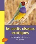 Petits oiseaux exotiques - Editions Ulmer