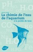 La chimie de l'eau de l'aquarium - Editions Ulmer