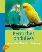 Perruches ondulées - Editions Ulmer