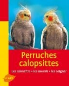 Perruches calopsittes - Editions Ulmer