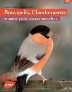 Livre Bouvreuils Chardonnerets et autres passereaux européens - Editions Ulmer