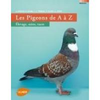 Piccioni dalla A alla Z allevamento, cura, razze - Edizioni Ulmer