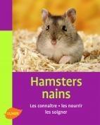 Hamsters nains : les connaître, les nourrir les soigner - Editions Ulmer