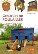 Construire un poulailler - Editions Ulmer
