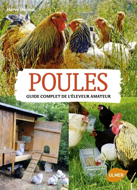 Poules, Guide complet de l'éleveur amateur_0
