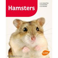 Hamsters Les connaître, les nourrir, les soigner
