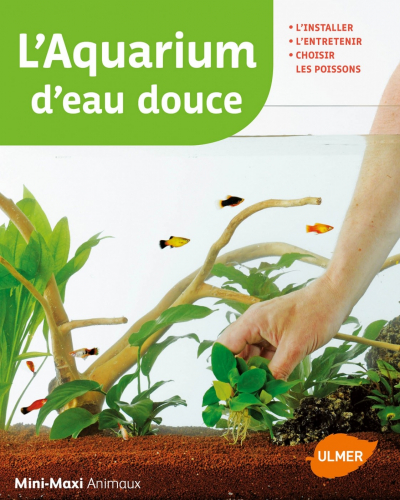 L'aquarium d'eau douce Mini/Maxi nvelle couverture