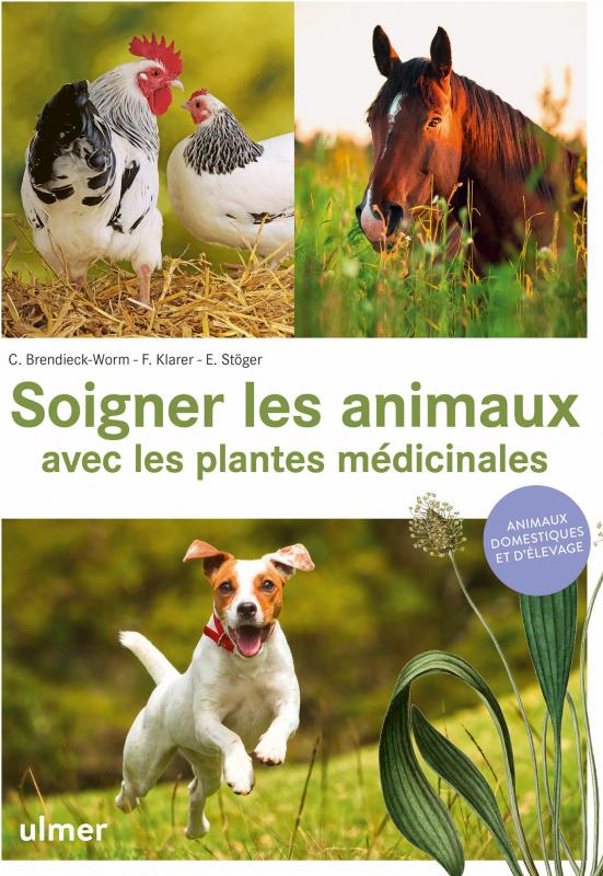 Soigner les animaux avec les plantes médicinales